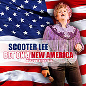 Play & Download Bet On a New America by Scooter Lee | Napster