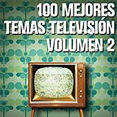 Play & Download 100 Mejores Temas Televisión volumen 2 by Various Artists | Napster