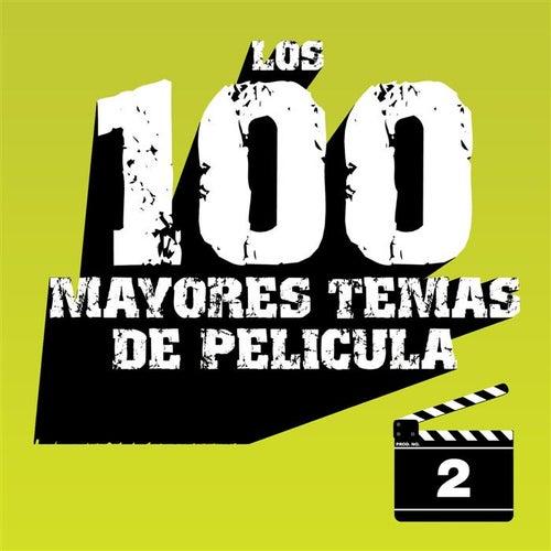 Los 100 Mayores Temas de Película Volumen 2 by Various Artists