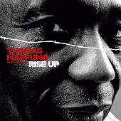 Play & Download Rise Up by Thomas Mapfumo and The Blacks Unlimited | Napster