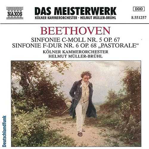 Play & Download Beethoven: Symphonies Nos. 5 and 6 by Cologne Chamber Orchestra | Napster