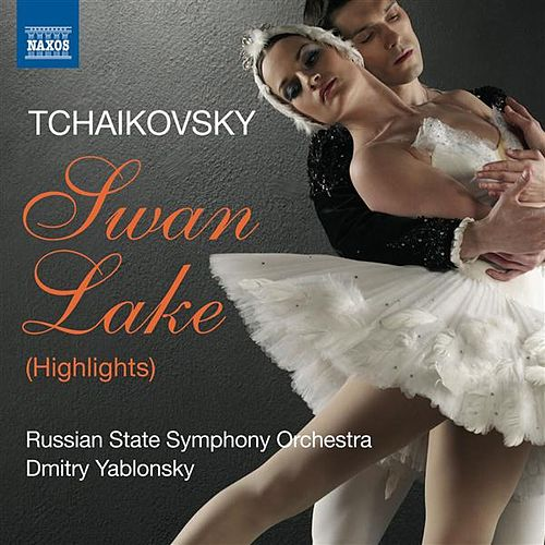 Tchaikovsky: Swan Lake (Highlights) by Russian State Symphony Orchestra