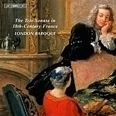 Play & Download The Trio Sonata in 18th-Century France by The London Baroque | Napster