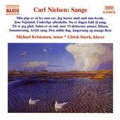 Play & Download Nielsen Carl : Sange by Michael Kristensen | Napster