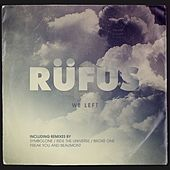 Play & Download We Left by Rufus | Napster