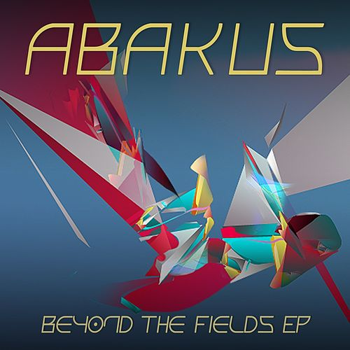 Beyond the Fields EP by Abakus