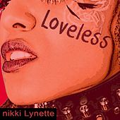 Loveless by Nikki Lynette