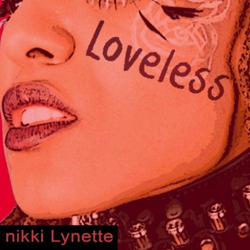 Loveless by Nikki Lynette