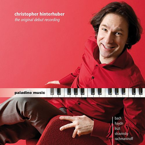 The Original Debut Recording by Christopher Hinterhuber