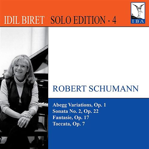 Play & Download Idil Biret Solo Edition, Vol. 4 by Idil Biret | Napster