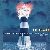 Play & Download Sclavis, Louis: Phare (Le) by Louis Sclavis | Napster