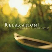 Play & Download Relaxation: A Windham Hill Collection by Various Artists | Napster