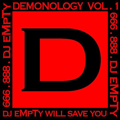 Demonology, Vol. 1 by DJ Empty