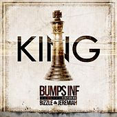 Play & Download King (feat. Bizzle & Jeremiah) by Bumps Inf | Napster