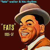 Play & Download Fats 1935-37 by Fats Waller | Napster