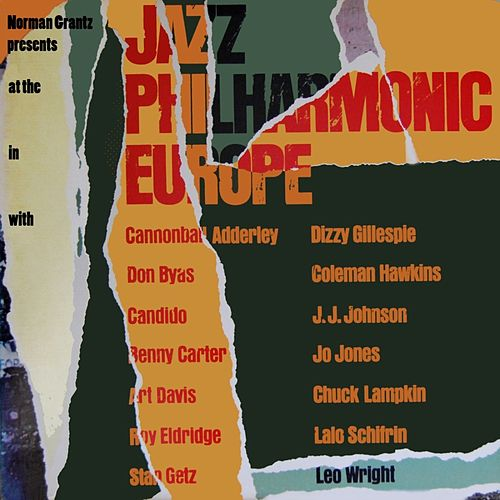 Play & Download Jazz At The Philharmonic In Europe by Various Artists | Napster