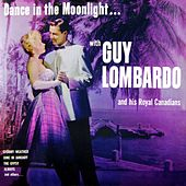 Dance In The Moonlight by Guy Lombardo