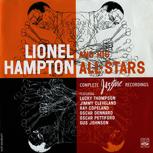 Play & Download Lionel Hampton And His All-Stars Complete Jazztone Recordings by Lionel Hampton | Napster