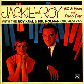 Play & Download Jackie and Roy. Bits & Pieces and Free & Easy by Jackie and Roy | Napster