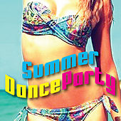 Summer Dance Party by Various Artists