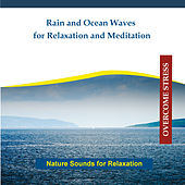 Play & Download Rain and Ocean Waves for Relaxation and Meditation by Rettenmaier | Napster