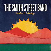 Play & Download Sunshine And Technology by The Smith Street Band | Napster
