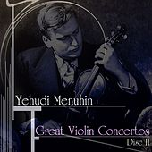 Play & Download Great Violin Concertos (Disc II) by Yehudi Menuhin | Napster