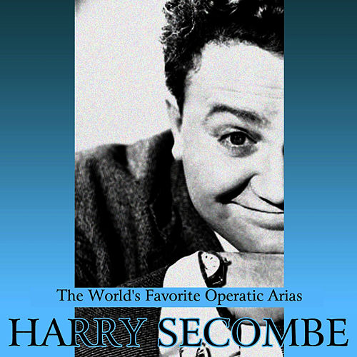 Play & Download The World's Favorite Operatic Arias by Harry Secombe   Napster