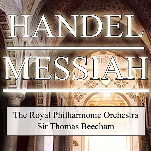 Play & Download Messiah by Royal Philharmonic Orchestra | Napster