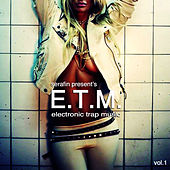 Play & Download E.T.M. (Electronic Trap Music) by Dj Serafin | Napster