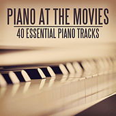 Piano At the Movies - 40 Essential Piano Pieces by Various Artists