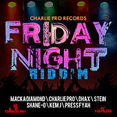 Friday Night Riddim by Various Artists