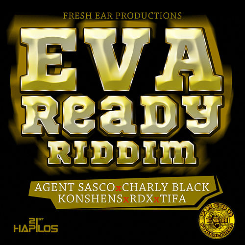 Play & Download Eva Ready Riddim by Various Artists | Napster
