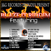 Blaze It Up Riddim by Various Artists