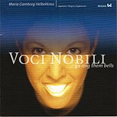 Go Ring Them Bells by Voci Nobili