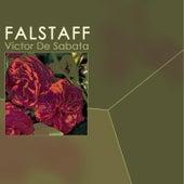 Play & Download Falstaff by Victor de Sabata | Napster
