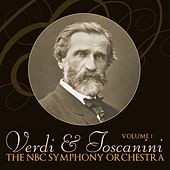 Play & Download Verdi And Toscanini Volume 1 by NBC Symphony Orchestra | Napster