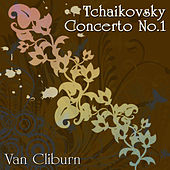 Play & Download Tchaikovsky Concerto No.1 by Van Cliburn | Napster