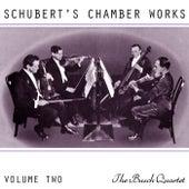 Schubert's Chamber Works Volume 2 by Busch Quartet