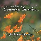 Music For A Country Garden by Various Artists