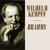 Play & Download Brahms by Wilhelm Kempff | Napster