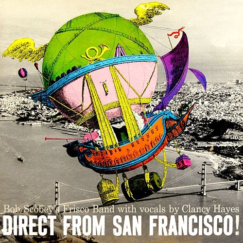 Direct From San Francisco! by Bob Scobey's Frisco Band