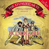 Play & Download Ruddigore by The D'Oyly Carte Opera Company | Napster