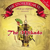 Play & Download The Mikado by The D'Oyly Carte Opera Company | Napster