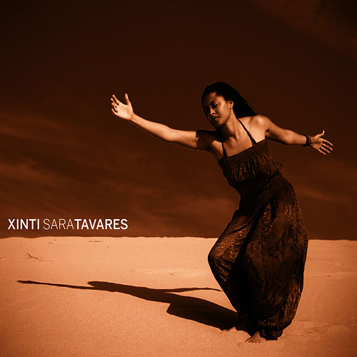 Play & Download Xinti by Sara Tavares | Napster