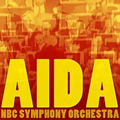 Play & Download Aida by NBC Symphony Orchestra | Napster