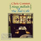 Play & Download Sings Ballads Of The Sad Cafe by Chris Connor | Napster