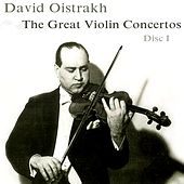 Play & Download The Great Violin Concertos (Disc I) by David Oistrakh | Napster