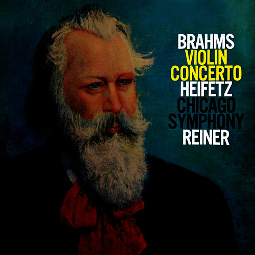 Play & Download Brahms Concerto In D by Jascha Heifetz | Napster