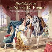 Play & Download Highlights From Le Nozze Di Figaro by Vienna Philharmonic Orchestra   Napster